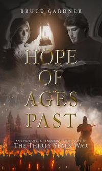 Cover for book, Hope of Ages Past. Get free books to review like this one.