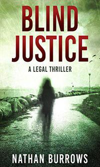 Cover for book, Blind Justice. Get books like this for free in exchange for an honest review.